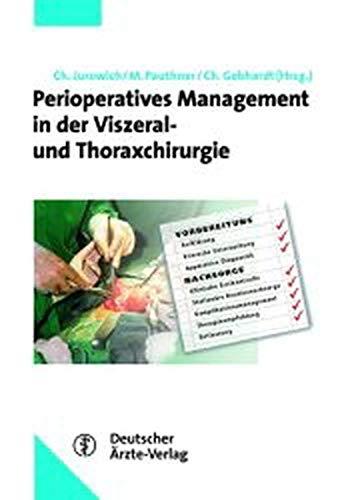 9783769104059: Perioperatives Management in der Viszeral- und Thoraxchirurgie