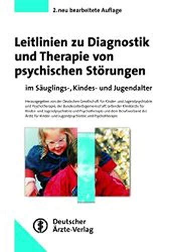 9783769104219: Leitlinien zur Diagnostik und Therapie von psychischen Störungen im Säuglings-, Kindes- und Jugendalter.