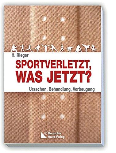 Sportverletzt - was jetzt?: Horst Rieger