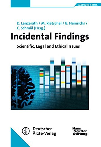 9783769106268: Incidental Findings: Scientific, Legal and Ethical Issues