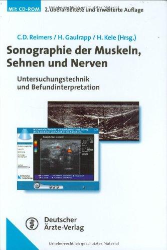 9783769111880: Sonographie der Muskeln, Sehnen und Nerven: Untersuchungstechnik und Befundinterpretation