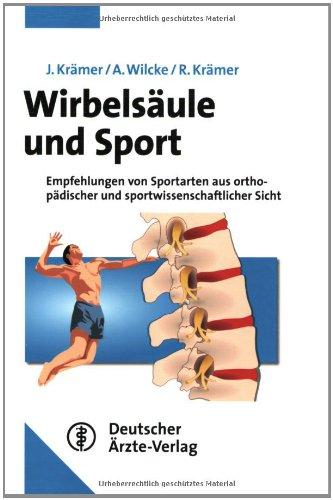 Wirbelsäule und Sport : Empfehlungen von Sportarten: Krämer, Jürgen, Andreas