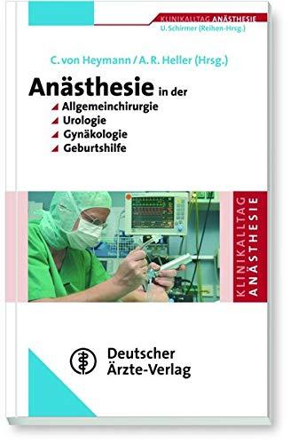 9783769112061: Anästhesie in der Allgemeinchirurgie, Urologie, Gynäkologie und Geburtshilfe