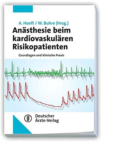 9783769112115: Anästhesie beim kardiovaskulären Risikopatienten