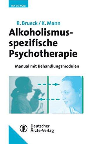 9783769112276: Alkoholismusspezifische Psychotherapie: Manual mit Behandlungsmodulen