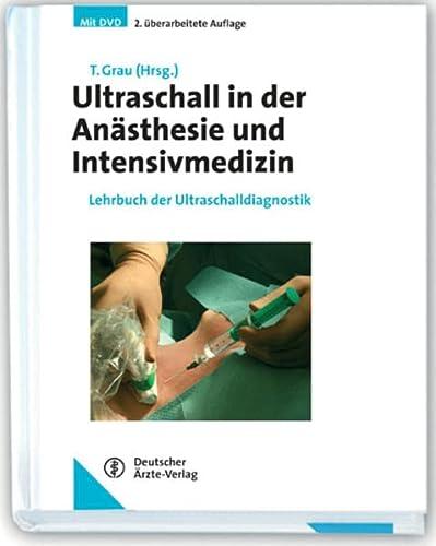 9783769112641: Ultraschall in der Anästhesie und Intensivmedizin: Lehrbuch der Ultraschalldiagnostik
