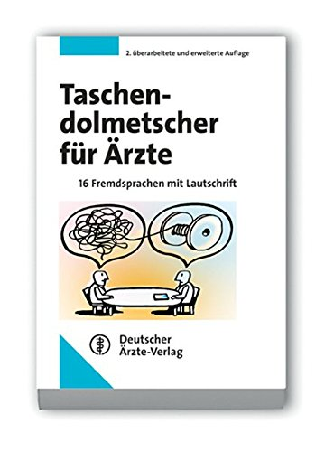 9783769112665: Taschendolmetscher für Ärzte: 16 Fremdsprachen mit Lautschrift