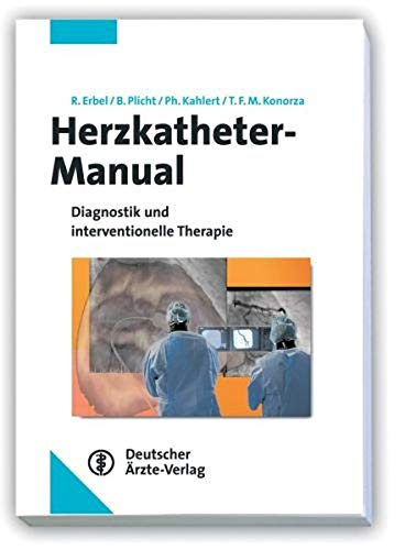 9783769112740: Herzkatheter-Manual: Diagnostik und interventionelle Therapie