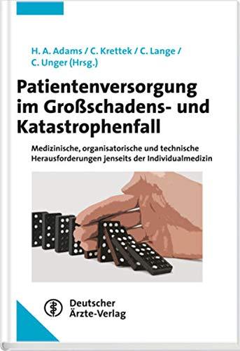9783769112788: Patientenversorgung im Großschadens- und Katastrophenfall