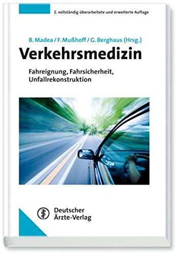 9783769112856: Verkehrsmedizin: Fahreignung, Fahrsicherheit ...