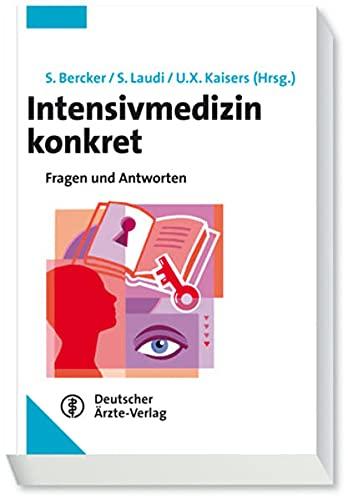 9783769113044: Intensivmedizin konkret: Fragen und Antworten