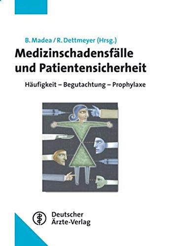 9783769132991: Medizinschadensfälle und Patientensicherheit: Häufigkeit - Begutachtung - Prophylaxe