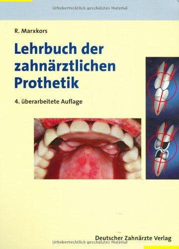 9783769133530: Lehrbuch der zahnärztlichen Prothetik