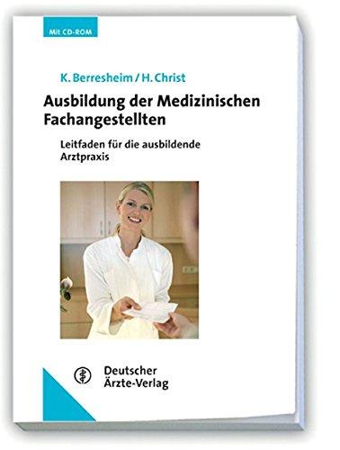 9783769133899: Ausbildung der Medizinischen Fachangestellten