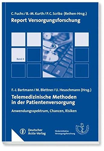 9783769134940: Report Versorgungsforschung / Telemedizinische Methoden in der Patientenversorgung: Anwendungsspektrum, Chancen, Risiken