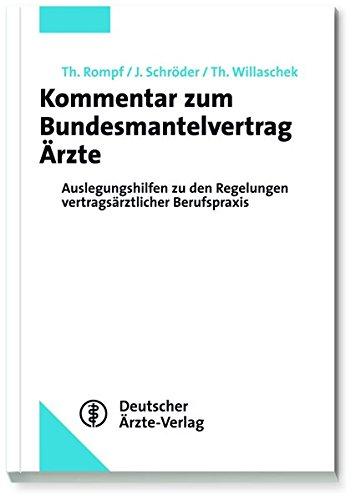 9783769135299: Kommentar zum Bundesmantelvertrag Ärzte