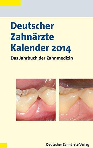 Deutscher Zahnärzte Kalender 2014: Detlef Heidemann