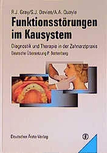 9783769140750: Funktionsstörungen im Kausystem. Diagnostik und Therapie in der Zahnarztpraxis