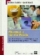 9783769226058: Pharmazie für die Praxis: Ein Lehrbuch für den 3. Ausbildungsabschnitt. Ein Handbuch für die Apotheke