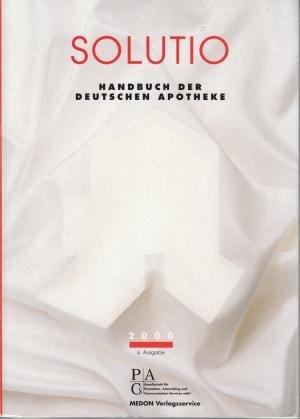 9783769231618: Solutio. Handbuch der Deutschen Apotheke.