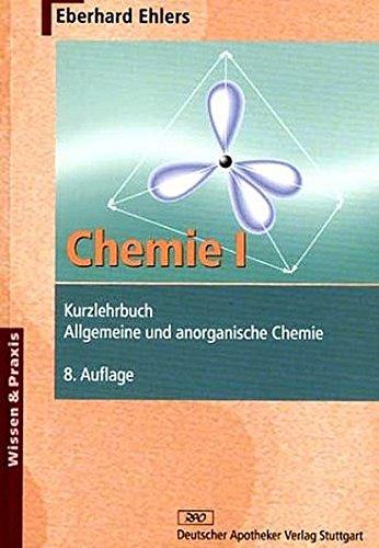 9783769232141: Chemie I - Kurzlehrbuch: Allgemeine und anorganische Chemie