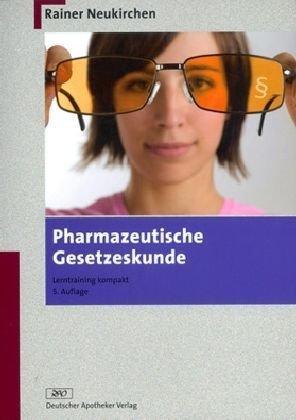 9783769246049: Pharmazeutische Gesetzeskunde: Lerntraining kompakt