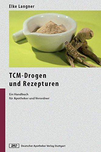 9783769246063: TCM-Drogen und Rezepturen