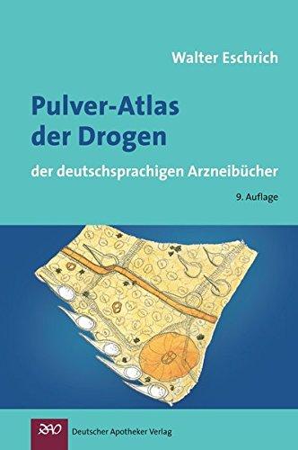 9783769247336: Pulver-Atlas der Drogen der deutschsprachigen Arzneib�cher