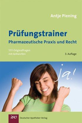 9783769247930: Prüfungstrainer Pharmazeutische Praxis und Recht