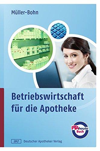 9783769248715: Betriebswirtschaft für die Apotheke