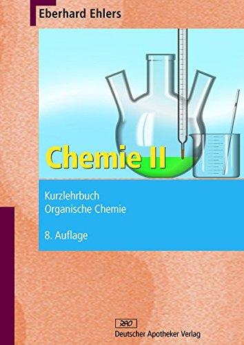 Chemie II - Kurzlehrbuch: Eberhard Ehlers