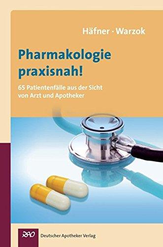 Pharmakologie praxisnah!: Almuth Häfner