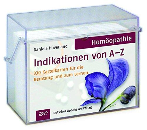 Homöopathie Indikationen von A-Z: Daniela Haverland