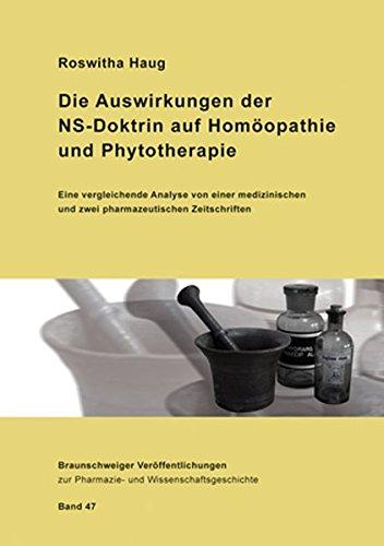 9783769252217: Die Auswirkungen der NS-Doktrin auf Hom�opathie und Phytotherapie