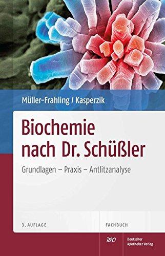 9783769252378: Biochemie nach Dr. Schüßler: Grundlagen, Praxis, Antlitzanalyse
