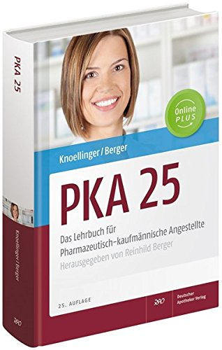 9783769252927: PKA 25. Das Lehrbuch für Pharmazeutisch-kaufmännische Angestellte