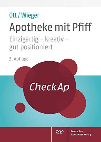 9783769258622: CheckAp Apotheke mit Pfiff: Einzigartig - kreativ - gut positioniert