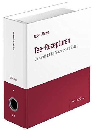 9783769260144: Tee-Rezepturen: Ein Handbuch für Apotheker und Ärzte