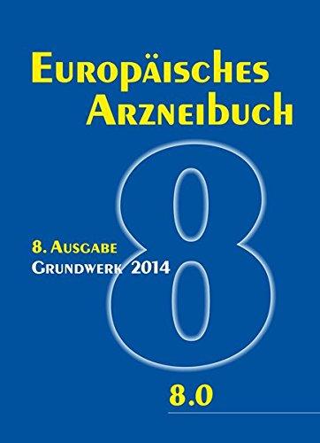 Europäisches Arzneibuch 8. Ausgabe, 3 Tle.