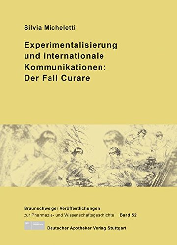 9783769264173: Experimentalisierung und internationale Kommunikationen: Der Fall Curare