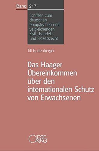 Das Haager Übereinkommen über den internationalen Schutz von Erwachsenen: Till ...
