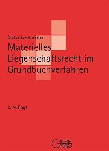 9783769409895: Materielles Liegenschaftsrecht im Grundbuchverfahren: Ein Studienbuch