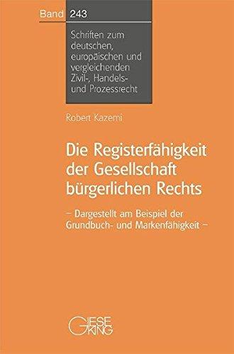 Die Registerfähigkeit der Gesellschaft bürgerlichen Rechts: Robert Kazemi