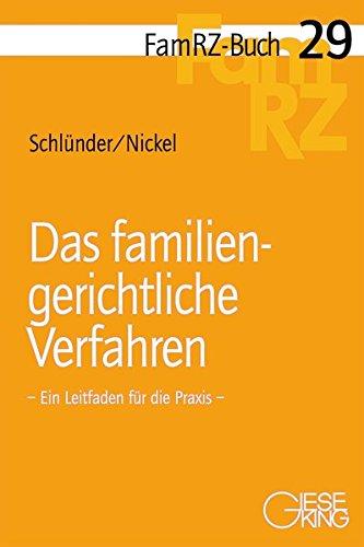 Das familiengerichtliche Verfahren: Rolf Schl�nder