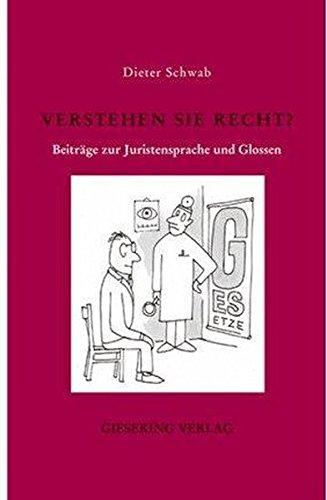 Verstehen Sie Recht ?: Dieter Schwab