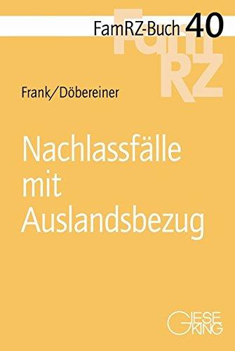 Nachlassfälle mit Auslandsbezug: Susanne Frank