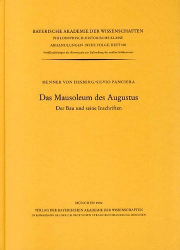 9783769601039: Das Mausoleum des Augustus: Der Bau und seine Inschriften (Abhandlungen / Bayerische Akademie der Wissenschaften. Philosophisch-historische Klasse)