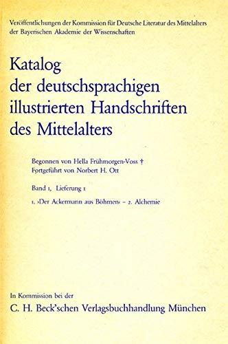 Katalog der deutschsprachigen illustrierten Handschriften des Mittelalters