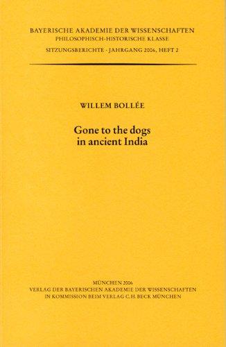9783769609608: Gone to the dogs in ancient India (Bayerische Akademie der Wissenschaften - Philosophisch-Historisch Klasse)