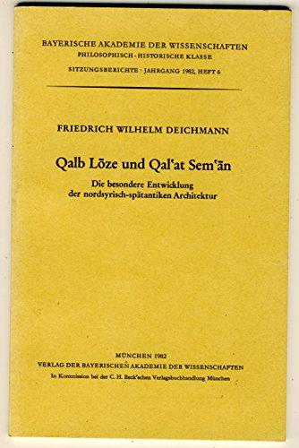 Qalb Loze und Qal°at Sem°an: Die besondere: Friedrich Wilhelm Deichmann